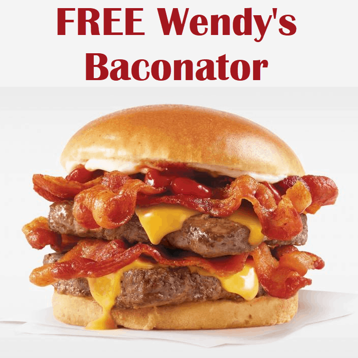 FREE BACONATOR From Wendy's with Free Delivery **SUPER HOT**