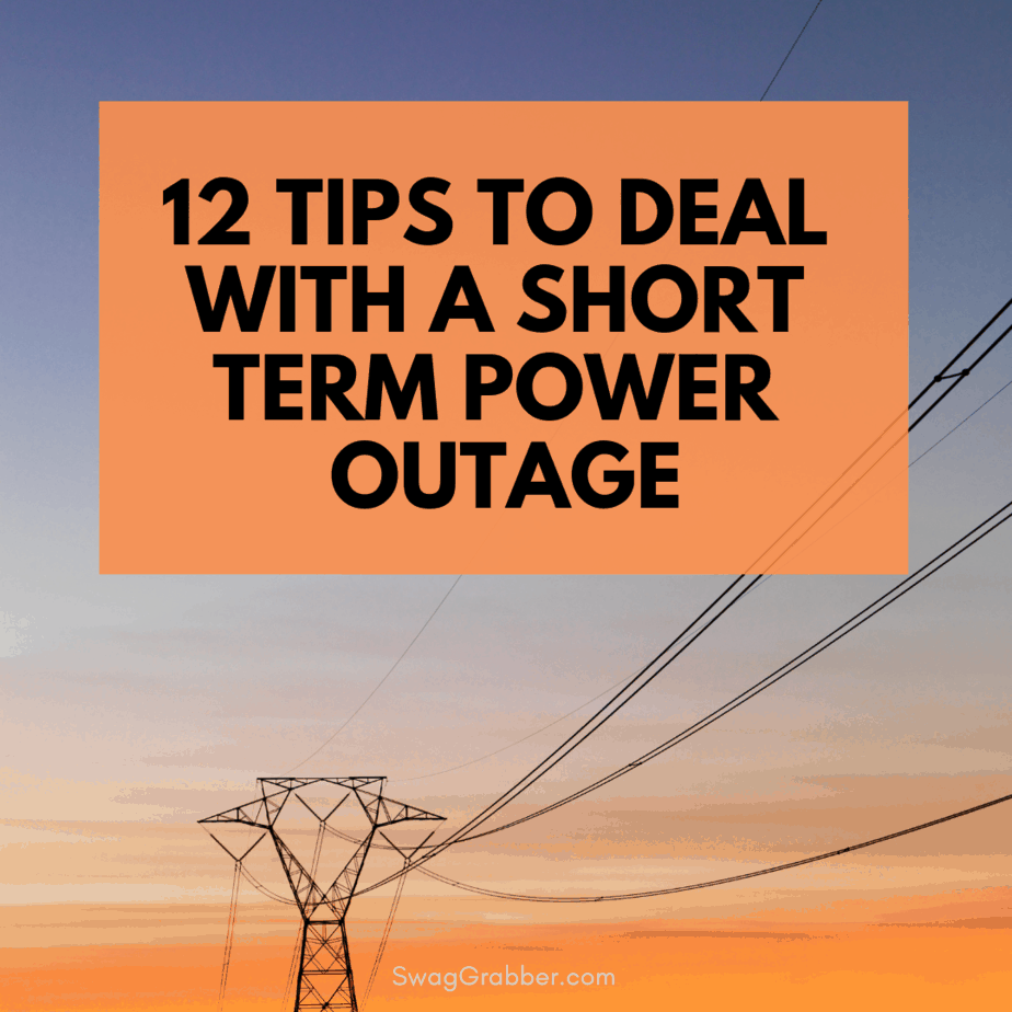 12 Tips to Deal with a Short Term Power Outage