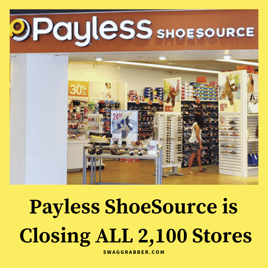 Payless ShoeSource Closing ALL 2,100 Stores