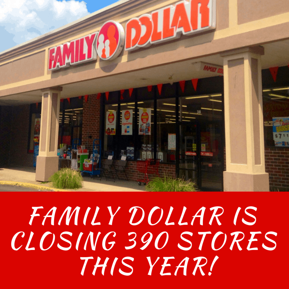 Family Dollar Is Closing 390 Stores This Year!