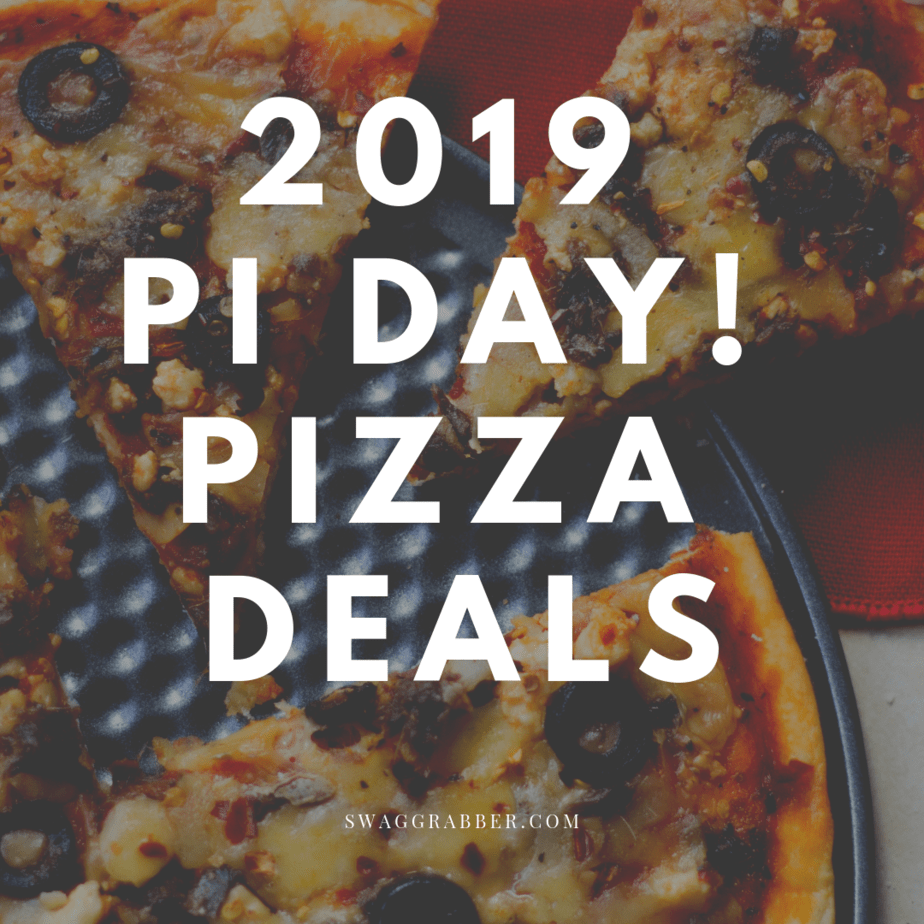 2019 Pi Day! Pizza Deals **Free & Cheap**