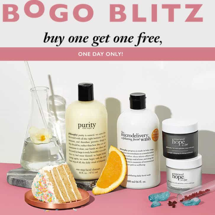 ALL Philosphy Products Buy One Get One Free - TODAY ONLY!!!