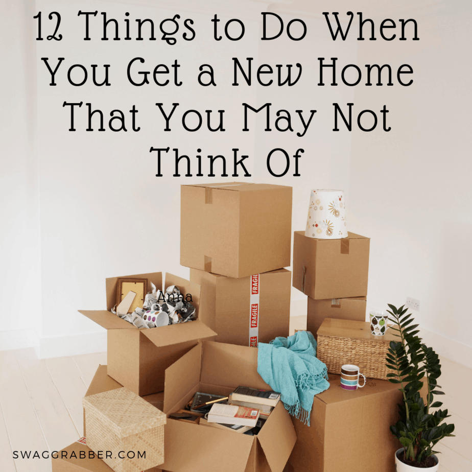 12 Things to Do When You Get a New Home That You May Not Think Of