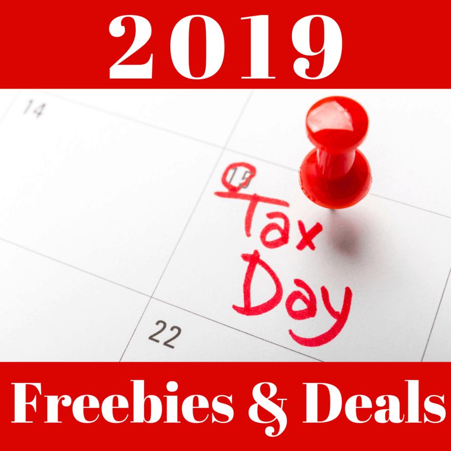 2019 Tax Day Freebies & Deals