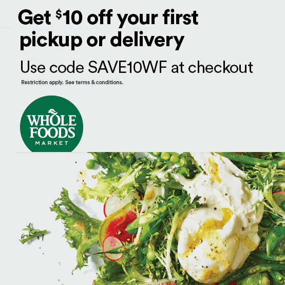 Whole Foods Coupon Code   $10 off Any $50 Purchase