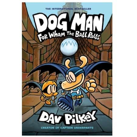 Dog Man: For Whom the Ball Rolls Only $5.09 (Was $12.99) **Released Tomorrow**