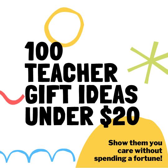 100 Holiday Teacher Gift Ideas Under