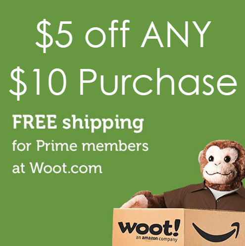 $5 off ANY $10 Woot Purchase + Free Prime Shipping **SUPER HOT**