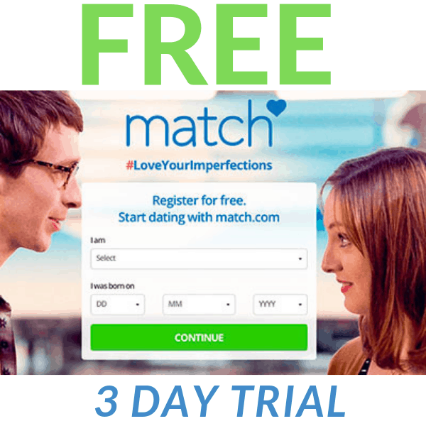 Match com – FREE 3 Day Trial – Find Matches for FREE
