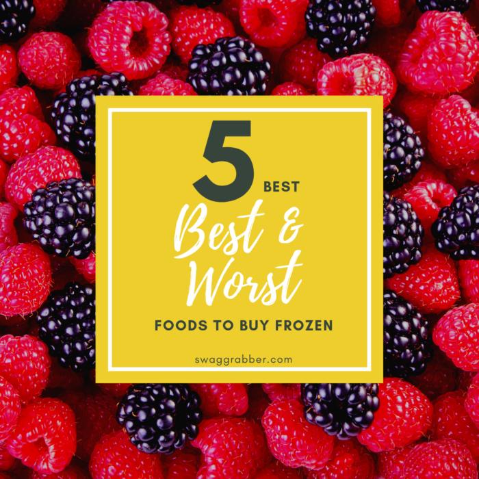 5 Best & Worst Foods to Buy Frozen