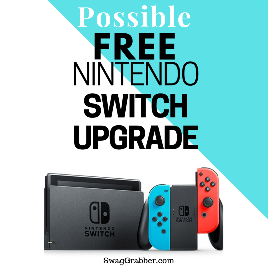 Possible FREE Nintendo Switch Upgrade