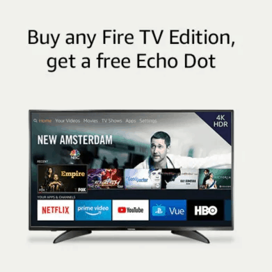 Buy a Fire TV for $99, Get an Echo Dot for FREE