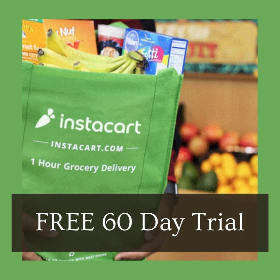 FREE 60 Day Instacart Trial = FREE Home Delivery of Groceries