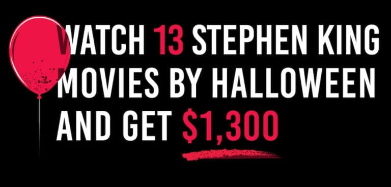 Get Paid ,300 to Watch 13 Stephen King Movies by Halloween