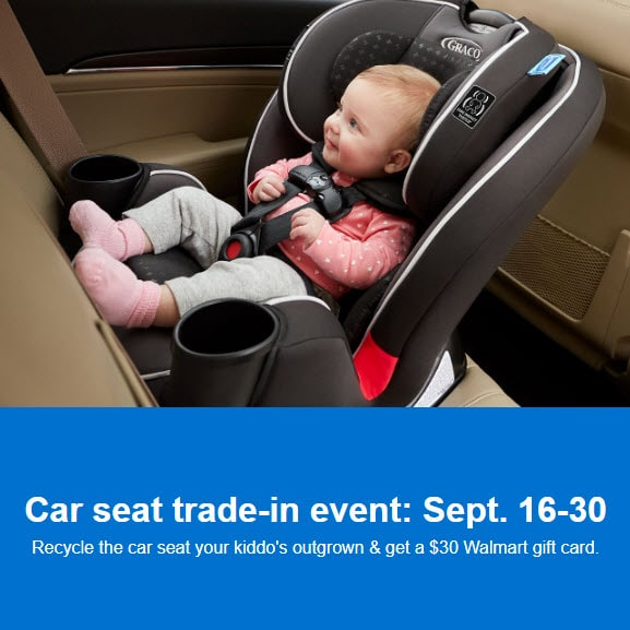 Free  Walmart Gift Card When You Trade-in an Old Car Seat