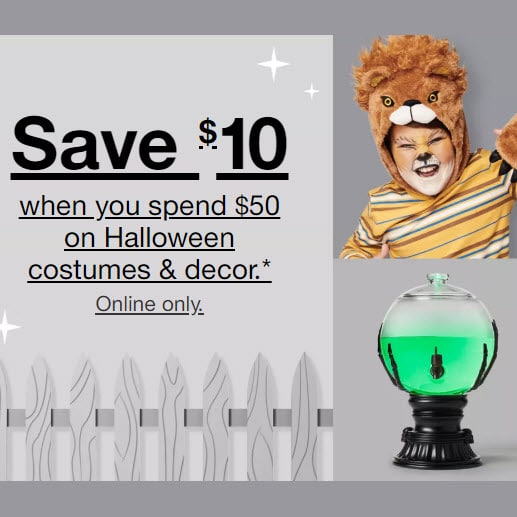 Spend , Save  at Target on Halloween Costumes, Decor, and Lighting