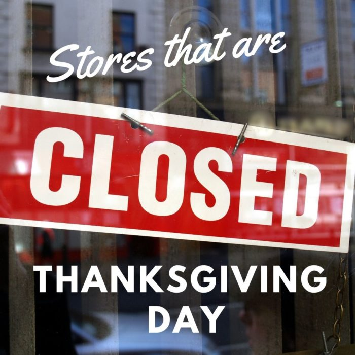 Retail Stores That Will Be Closed on Thanksgiving Day 2019