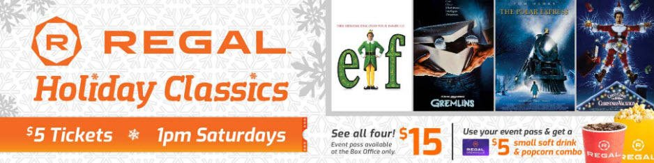 Holiday Classic Movie Tickets Only  at Regal Cinemas