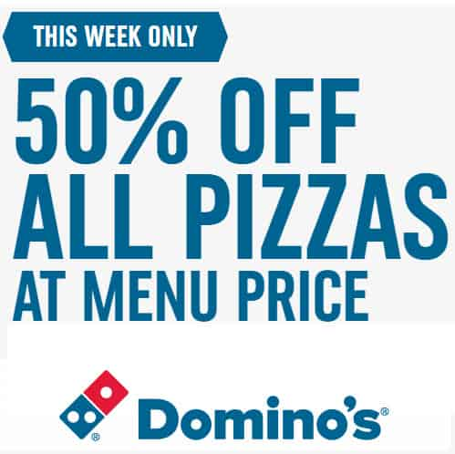Save 50% off Any Pizza at Domino's