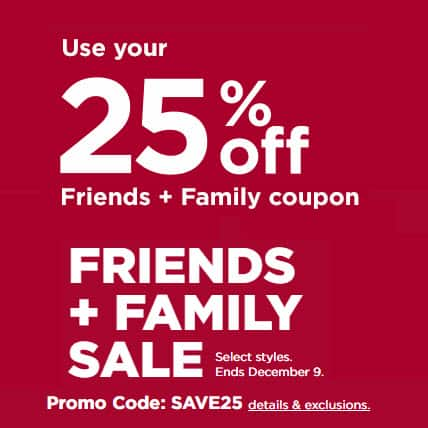 Kohl's Friends and Family Sale   25% Off Code + Stacking Codes