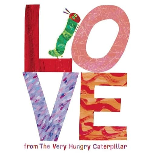 Love from The Very Hungry Caterpillar Now .45