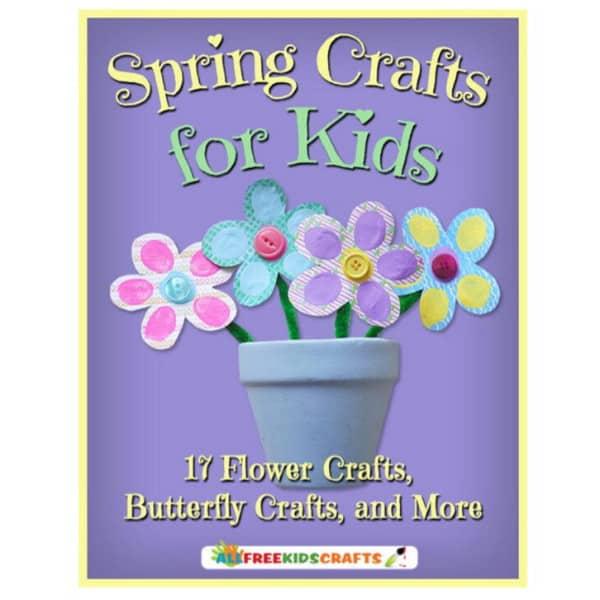 FREE Spring Crafts for Kids eBook