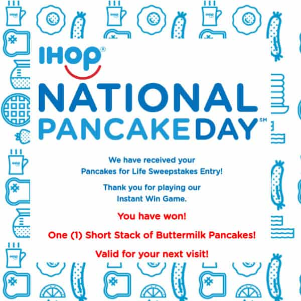 IHOP National Pancake Day Instant Win Game - 249,680 Winners