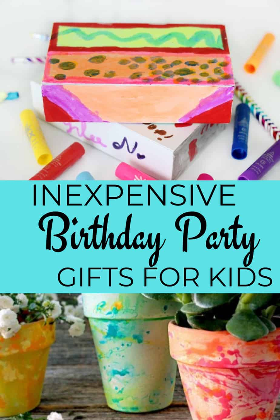 Inexpensive Birthday Party Gifts for Kids