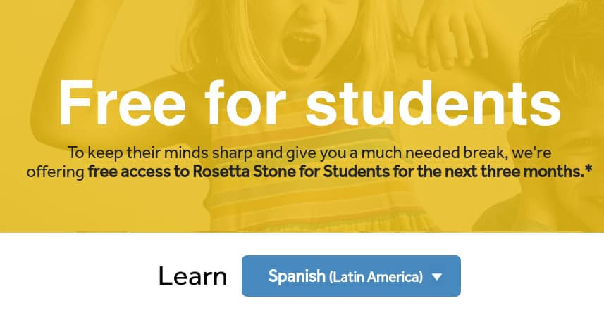 Free Rosetta Stone for Students for 3 Months