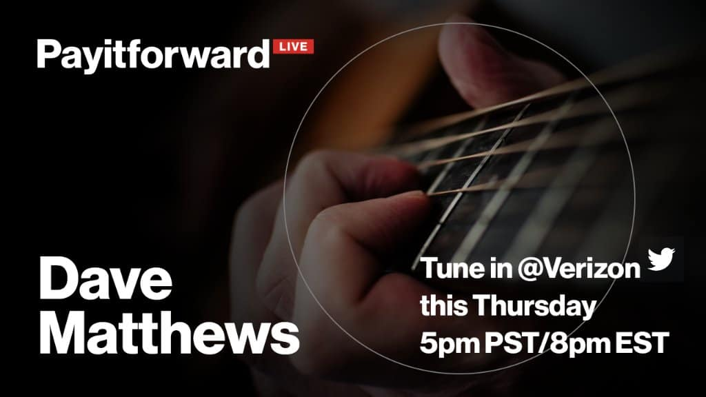 Dave Matthews to Play Live-Stream Concert TONIGHT #PayitForwardLIVE