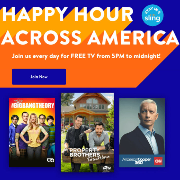 Free Sling Live TV Streaming Happy Hour from 5PM-Midnight