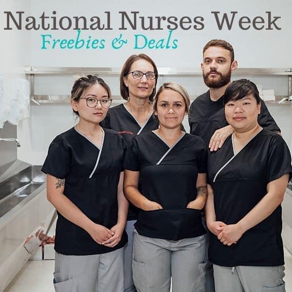 National Nurses Week Freebies & Deals