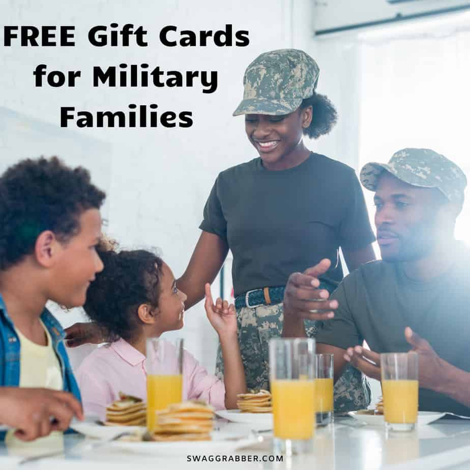 FREE Gift Cards for Military Families!