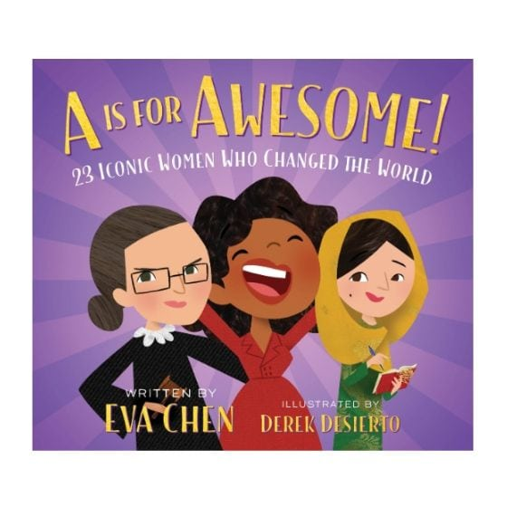 A Is for Awesome!: 23 Iconic Women Who Changed the World Now .00 (Was .99)
