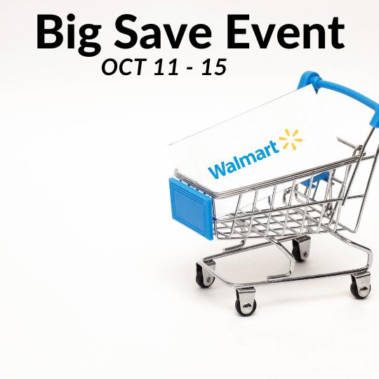 Walmart Big Save Event Starts NOW!!!!