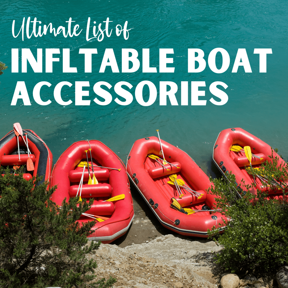 Ultimate List of Inflatable Boat Accessories