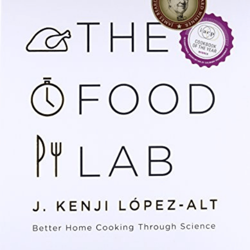 The Food Lab: Better Home Cooking Through Science Now .92 (Was .95)