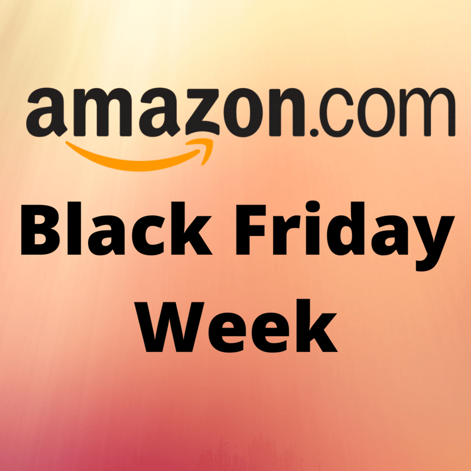 Amazon Sneak Peak to Black Friday Week!