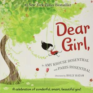 Dear Girl,: A Celebration of Wonderful, Smart, Beautiful You! Now .99 (Was .99)