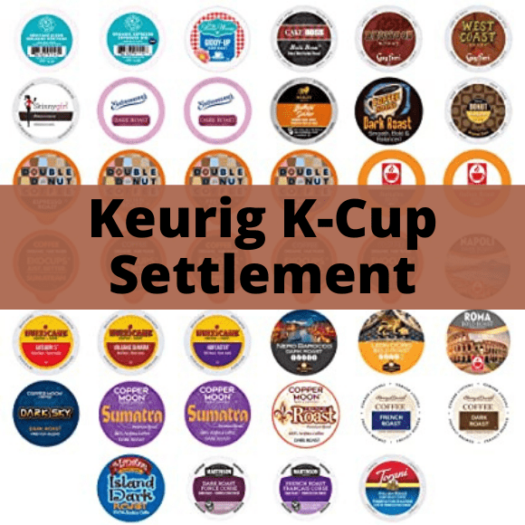 Keurig K-Cup Class Action Settlement - Get Back up to 100% off Your K-Cup Purchases