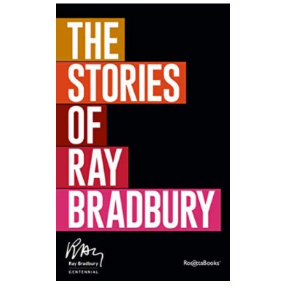 The Stories of Ray Bradbury Kindle Book Now .99 (Was .99)