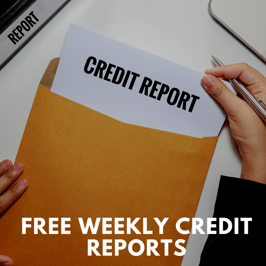FREE Weekly Equifax, Experian, and TransUnion Credit Reports Through April 2021