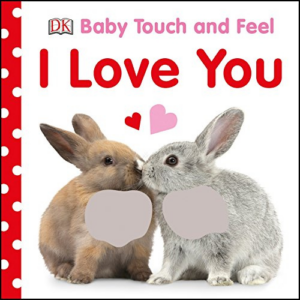 Baby Touch and Feel I Love You Now .42 (Was .99)