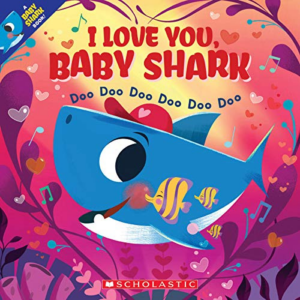 I Love You, Baby Shark Now .14 (Was .99)