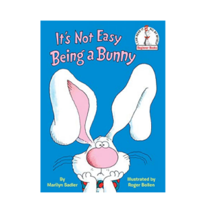 It's Not Easy Being a Bunny (Beginner Books(R)) Now .98 (Was .99)