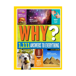 National Geographic Kids Why Over 1,111 Answers to Everything Now .40 (Was .99)