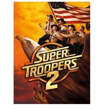 Buy Super Troopers 2 4K UHD for Only .87