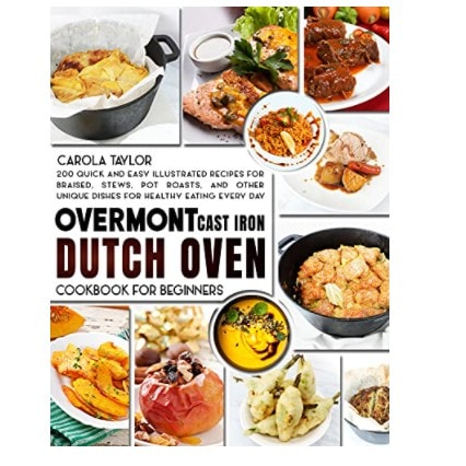 FREE Overmont Cast Iron Dutch Oven Cookbook for Beginners
