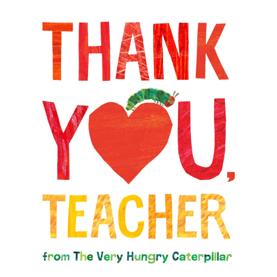 Thank You, Teacher from The Very Hungry Caterpillar Now .99