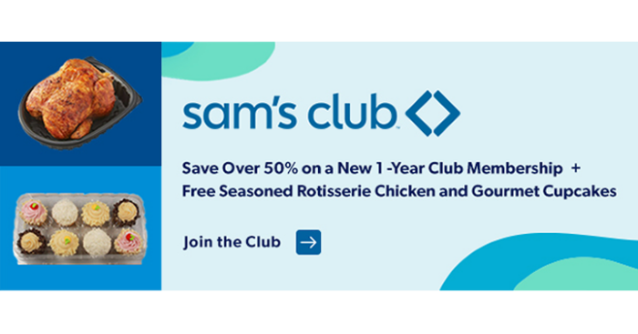 50% off a Sam's Club Membership + Free Rotisserie Chicken and Cupcakes!